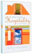 Practicing Hospitality: The Joy of Serving Others Paperback