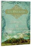 Keeping the Ten Commandments Paperback