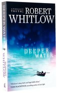 Deeper Water (#01 in Tides Of Truth Series) Paperback