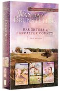3in1: Daughters of Lancaster County (Daughters Of Lancaster County Series) Hardback