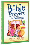 Bible Prayers For Bedtime Paperback