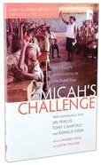 Micah's Challenge: The Church's Responsibility to the Global Poor Paperback