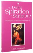 The Divine Spiration of Scripture Paperback