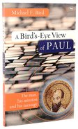 A Bird's-Eye View of Paul Paperback