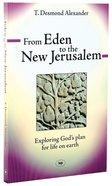 From Eden to the New Jerusalem Pb Large Format