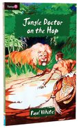 Jungle Doctor on the Hop (#002 in Jungle Doctor Flamingo Fiction Series) Paperback