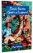 Jungle Doctor Spots a Leopard (#003 in Jungle Doctor Flamingo Fiction Series) Paperback