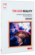 The God Reality: A Critique of Richard Dawkins' the God Delusion Paperback