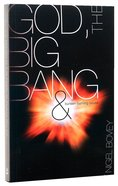 God, the Big Bang and Bunsen-Burning Issues Paperback