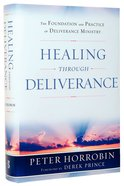 Healing Through Deliverance Hardback