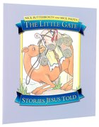 The Little Gate (Stories Jesus Told Series) Paperback