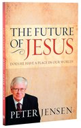 The Future of Jesus Paperback