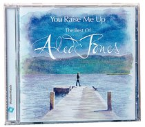 You Raise Me Up: Best of Aled Jones
