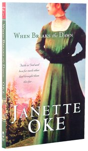 When Breaks the Dawn (#03 in Canadian West Series)