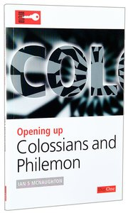 Colossians/Philemon (Opening Up Series)