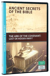 The Ancient Secrets #08: Ark of the Covenant (#08 in Ancient Secrets Of The Bible Dvd Series)