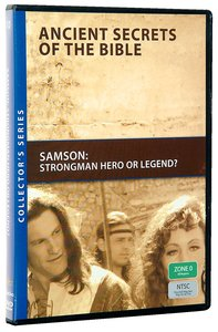 Ancient Secrets #10: Samson (#10 in Ancient Secrets Of The Bible Dvd Series)