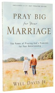 Pray Big For Your Marriage