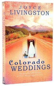 3in1: Colorado Weddings: Winning Match/Downhill/The Wedding Planner