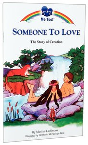 Someone to Love - the Story of Creation (Me Too! Series)