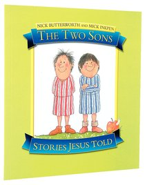 The Two Sons (Stories Jesus Told Series)