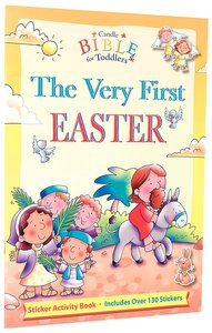The Very First Easter (Candle Bible For Toddlers Series)
