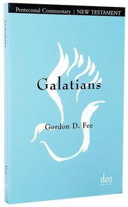 Galatians: A Pentecostal Commentary on Pauls Letter to the Galatians