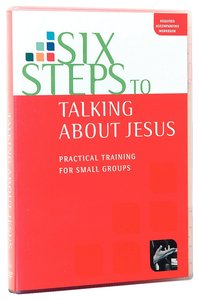 Six Steps to Talking About Jesus: Practical Training For Small Groups (Dvd)