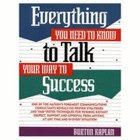 Everything You Need to Talk Your Way to Success