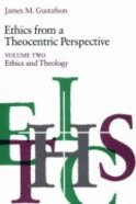 Ethics From a Theocentric Perspective (Vol 2) Paperback