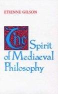 The Spirit of Mediaeval Philosophy Paperback
