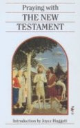 Praying With the New Testament Paperback