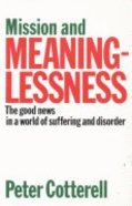Mission & Meaninglessness Paperback