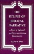 The Eclipse of Biblical Narrative Paperback