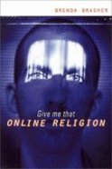 Give Me That Online Religion