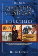 The New Manners and Customs of Bible Times Hardback