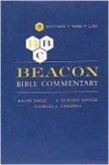 Matthew - Luke (#06 in Beacon Bible Commentary Series) Hardback
