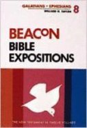 Galatians and Ephesians (#08 in Beacon Bible Expositions Series) Hardback