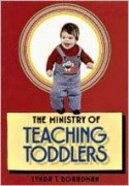 The Ministry of Teaching Toddlers Paperback