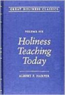Holiness Teaching Today (#06 in Great Holiness Classics Series) Hardback