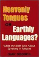 Heavenly Tongues Or Earthly Languages? Paperback