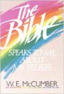 The Bible Speaks to Me About My Beliefs Paperback