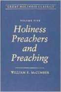 Holiness Preachers and Preaching (#05 in Great Holiness Classics Series) Hardback