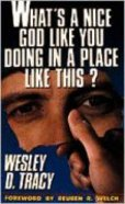 What's a Nice God Like You Doing in a Place Like This? Paperback