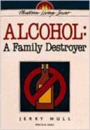 Alcohol - a Family Destroyer (Christian Living Series) Paperback