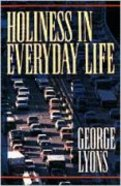 Holiness in Everyday Life Paperback