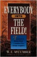 Everybody Into the Field! Paperback