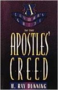 A Layman's Guide to the Apostles' Creed Paperback