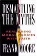 Dismantling the Myths Paperback
