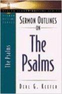 Sermon Outlines on the Psalms (Beacon Sermon Outlines Series) Paperback